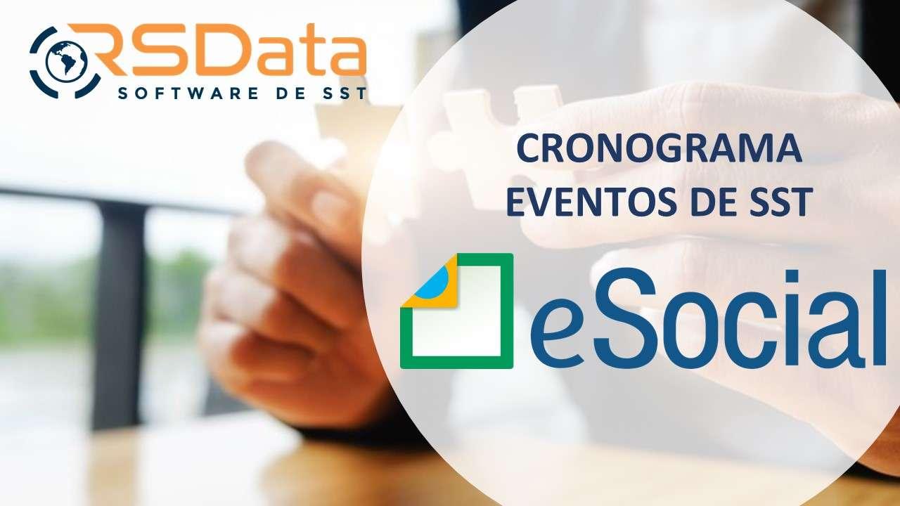 eSOCIAL – EVENTOS DE SST NOVO CRONOGRAMA