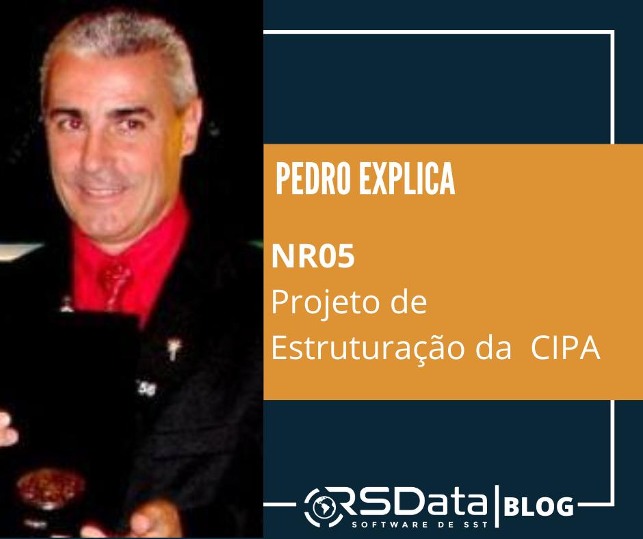 NR 5 – Projeto de Estruturação da  CIPA – Comissão Interna de  Prevenção de Acidentes