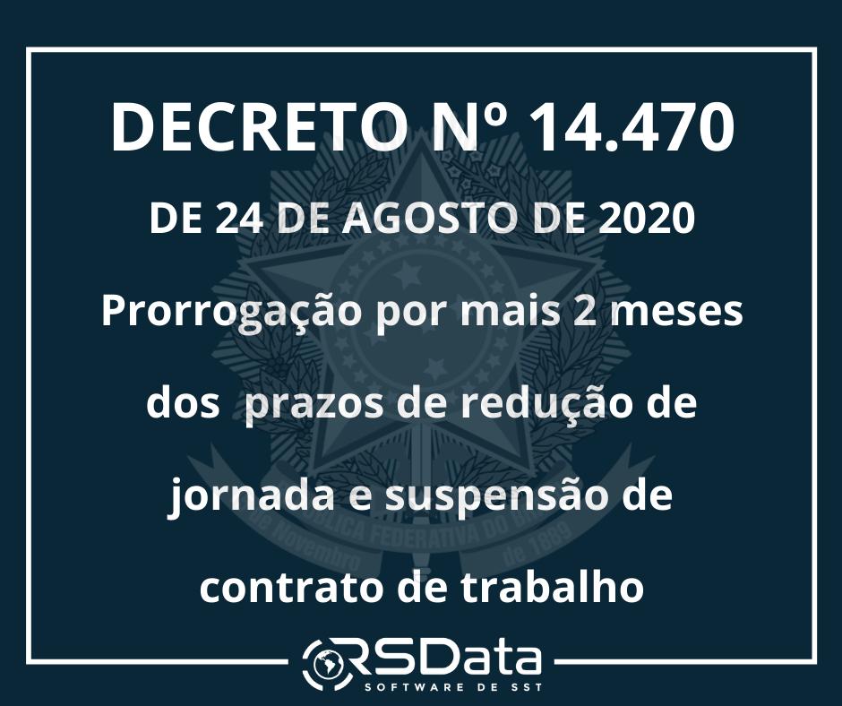 Decreto 10470 – Prorrogação de suspensão de contrato e redução de jornada