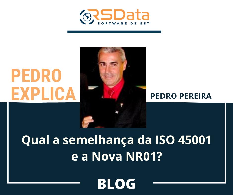 Qual a semelhança da ISO 45001 e a Nova NR01?